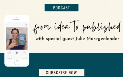 41. From Idea to Published with Julie Morgenlender